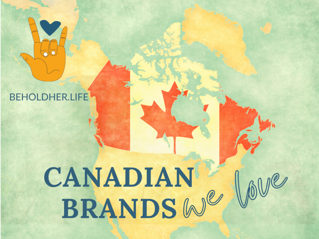 beholdher.life Canadian Brands We Love