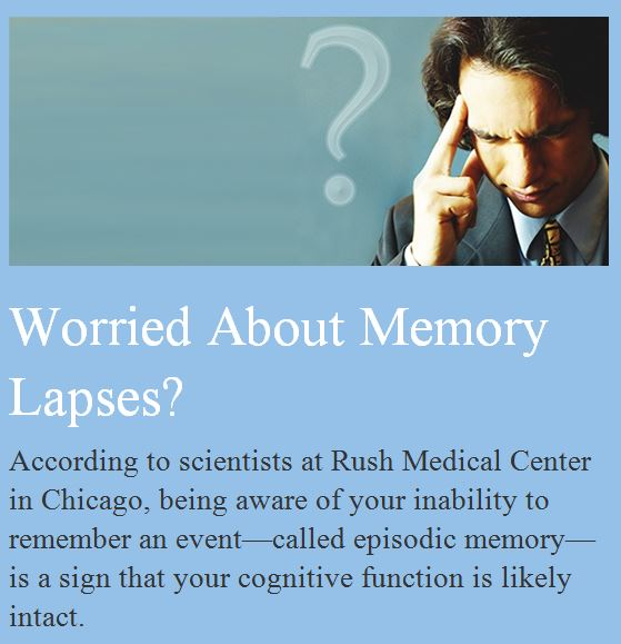 Good News for People Who Worry about Memory Loss