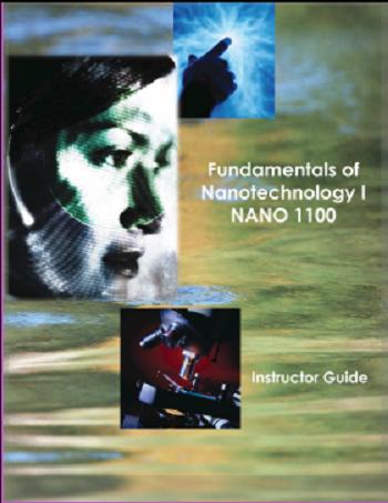 Fundamentals of Nanotechnology 1 - Instructor Guide