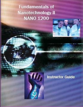 Fundamentals of Nanotechnology 2 - Instructor Guide