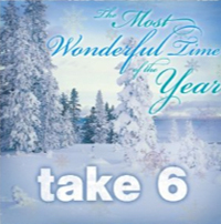 Take 6 - It's the Most Wonderful Time of the Year