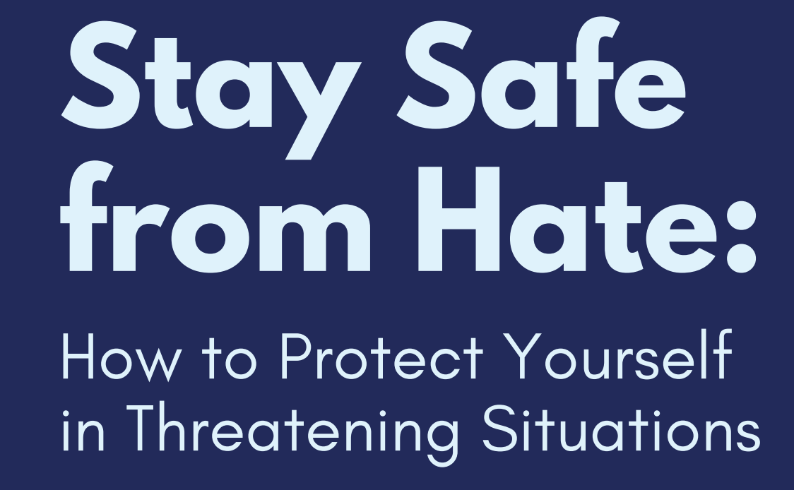 Stay Safe From Hate