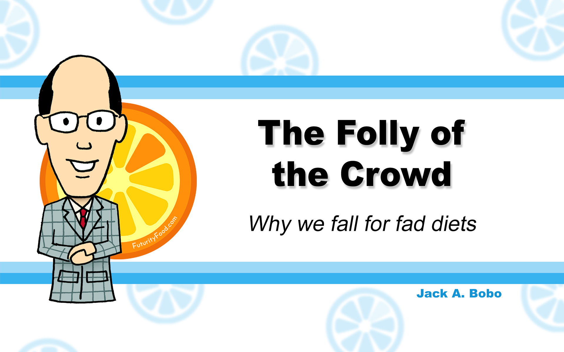 Folly of the Crowd