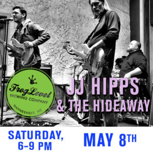 JJ HIPPS & THE HIDEAWAY at FLB 5/8/21