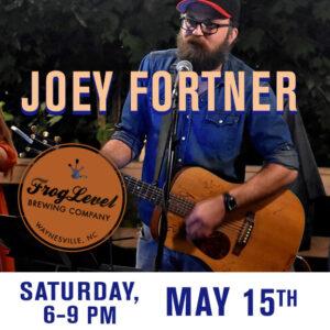JOEY FORTNER at FLB 5/15/21