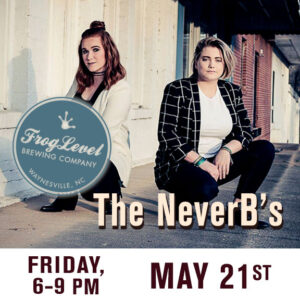 The NeverB's at FLB 5/21/21