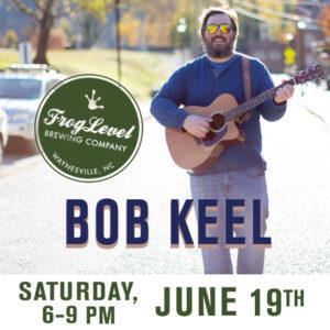 BOB KEEL at FLB 6/19/21