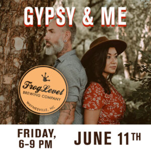 GYPSY & ME at FLB 6/11/21