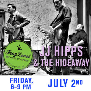 JJ HIPPS & THE HIDEAWAY at FLB 7/2/21