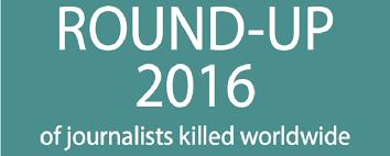 Reporters Sans Frontieres Roundup of Journalists Killed in 2016