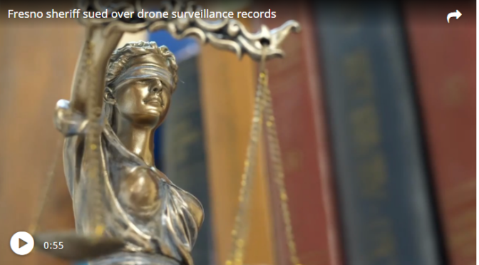 Fresno Sheriff's Office Accused of Ignoring Public Record Laws Over Drone Surveillance