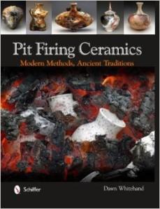 Pit Firing Ceramics: Modern Techniques, Ancient Traditions