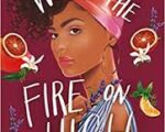 Book Review: With the Fire on High by Elizabeth Acevedo