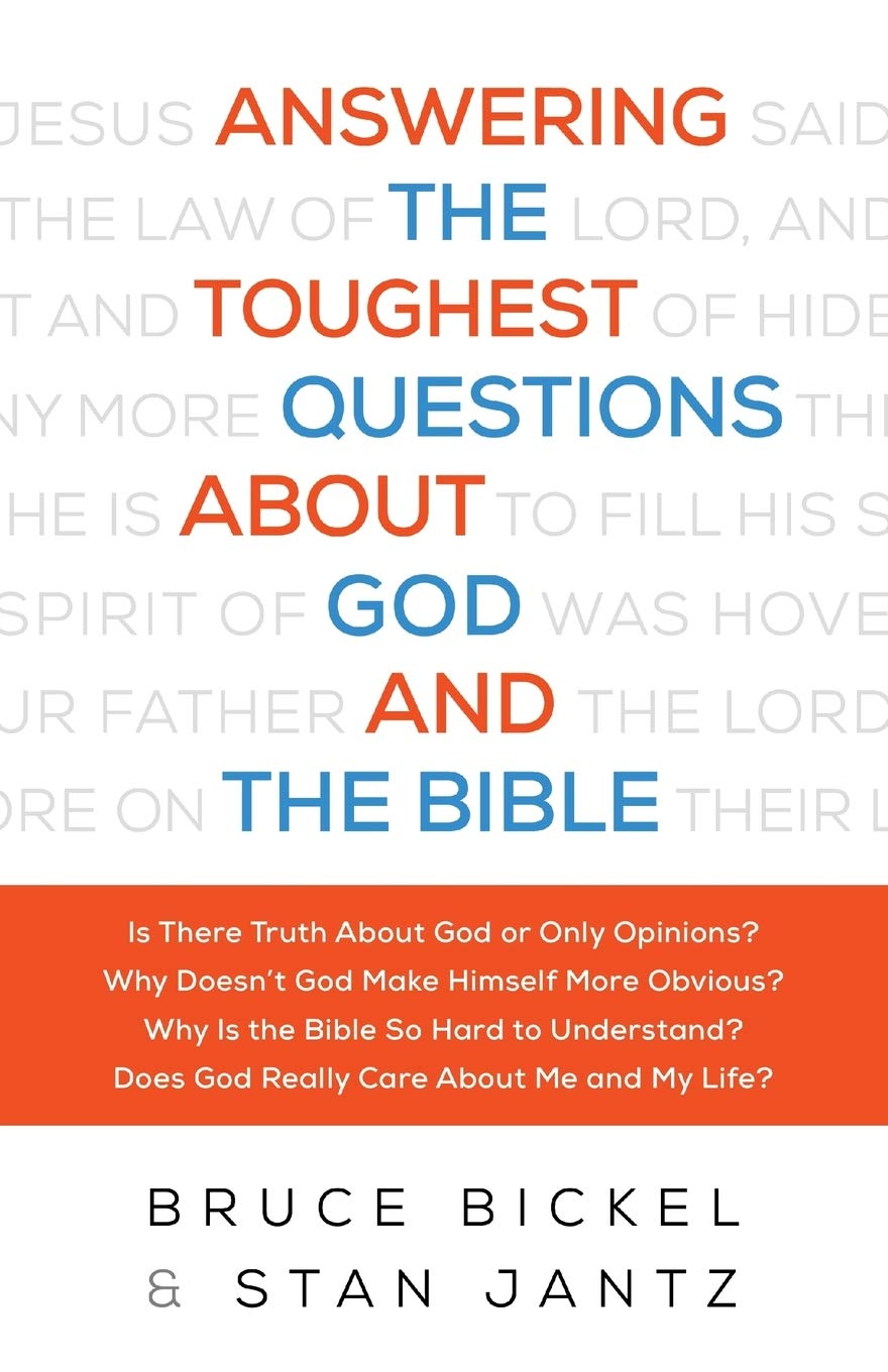 Answering The Toughest Questions About God And The Bible book cover