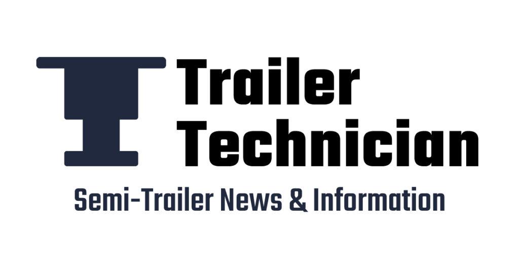 Trailer Technician - Semi-Trailer News & Information