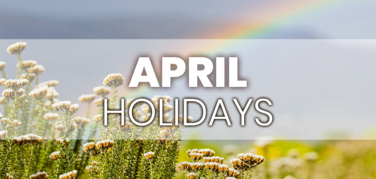 April Holidays to Integrate into Your Marketing