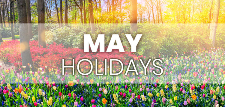 May Holidays to Integrate into Your Marketing