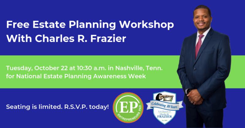 EP Celebrates National Estate Planning Awareness Week With Free Workshop