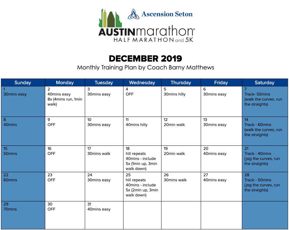 "Free half marathon training plan for the month of December, designed by Paul ""Barny"" Matthews for the 2020 Austin Half Marathon."