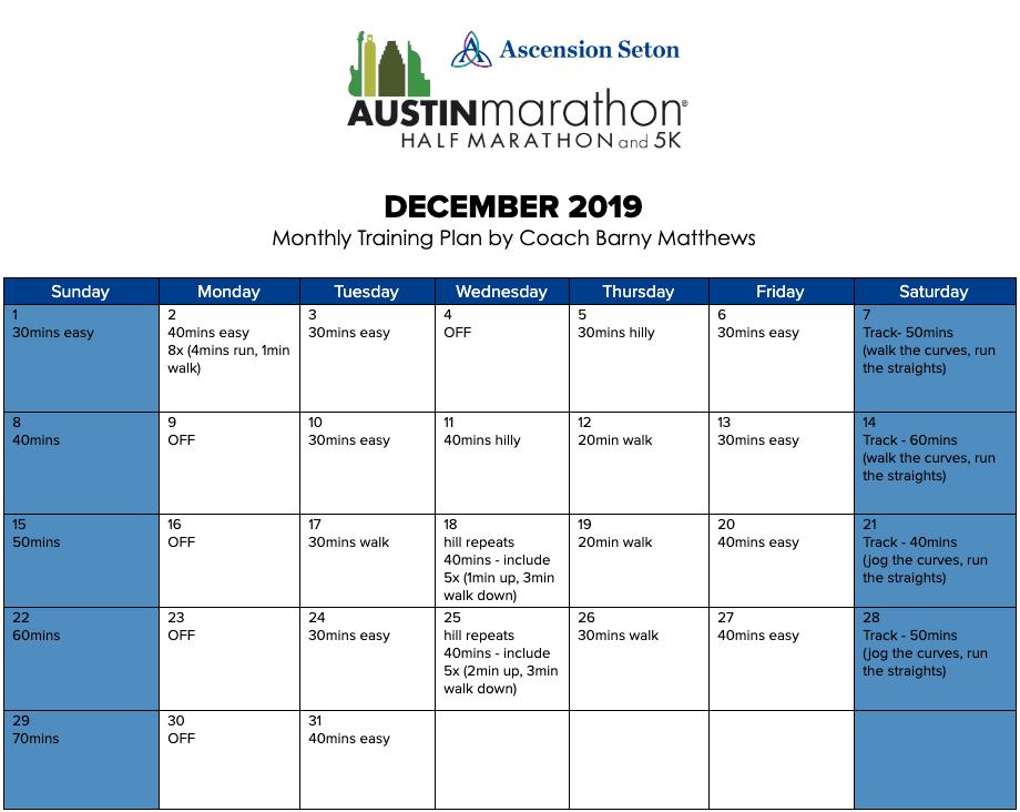 "Free half marathon training plan for the month of December, designed by Paul ""Barny"" Matthews for the 2020 Austin Half Marathon."