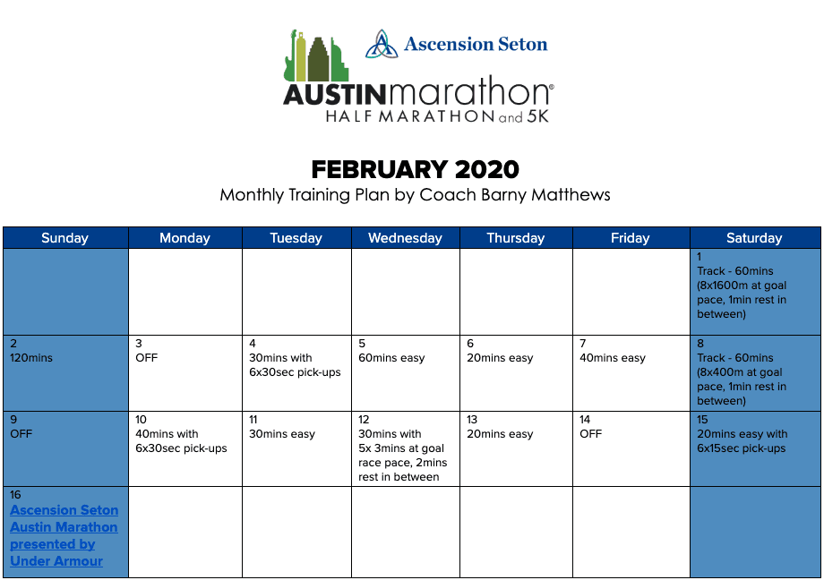 "Free half marathon training plan for the month of February, designed by Paul ""Barny"" Matthews for the 2020 Austin Half Marathon."