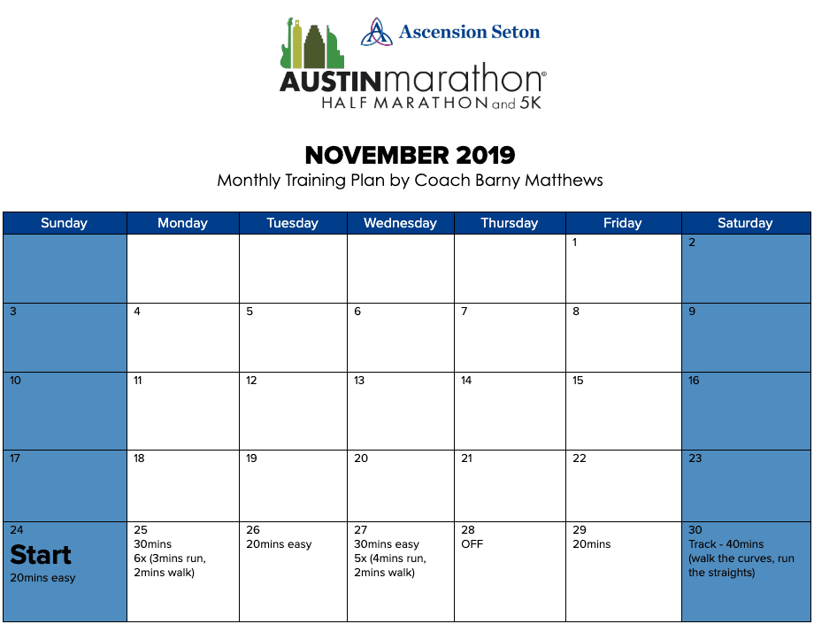 "Free half marathon training plan for the month of November, designed by Paul ""Barny"" Matthews for the 2020 Austin Half Marathon."