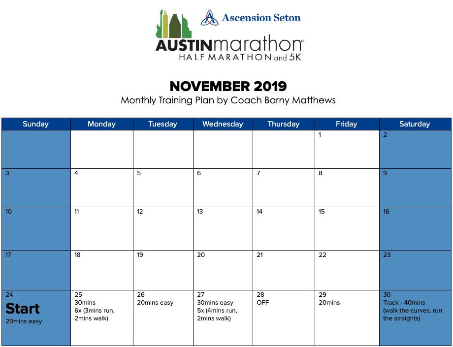 "Free half marathon training plan for the month of November, designed by Paul ""Barny"" Matthews for the 2020 Austin Half Marathon."