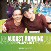 Image of two participants hugging and smiling for the camera after the 2020 Ascension Seton Austin Marathon. Design features text that reads August Running Playlist.
