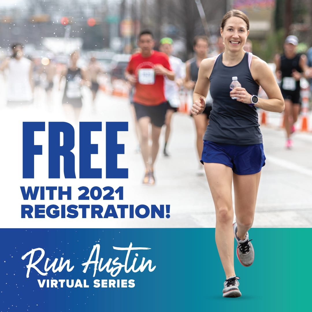 Image of female runner during the 2020 Ascension Seton Austin Marathon. Image announces the Run Austin Virtual Series, a 6-event series where the events increase in distance every month.