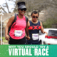 Mother and son running the 2020 Austin Half Marathon together. Text in design reads Why You Should Try a Virtual Race. Learn more at https://youraustinmarathon.com/reasons-to-try-a-virtual-race/