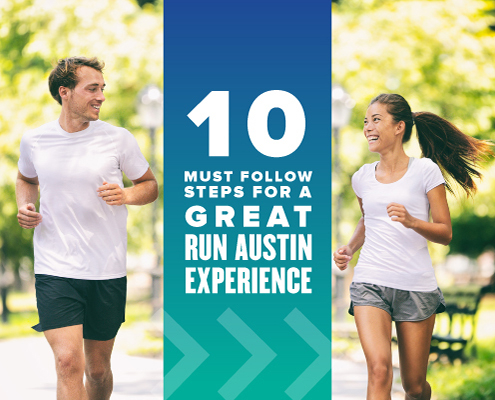 Male and female runner engage in a conversation during their run. Text on design reads 10 Must Follow Steps for a Great 2021 Run Austin Experience. Learn more at https://youraustinmarathon.com/2021-run-austin-experience/