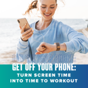 Woman smiles at her iPhone while listening to music during a run. Text on design reads Get Off Your Phone: Turn Screen Time Into Workout Time. Read more at https://youraustinmarathon.com/get-off-your-phone/