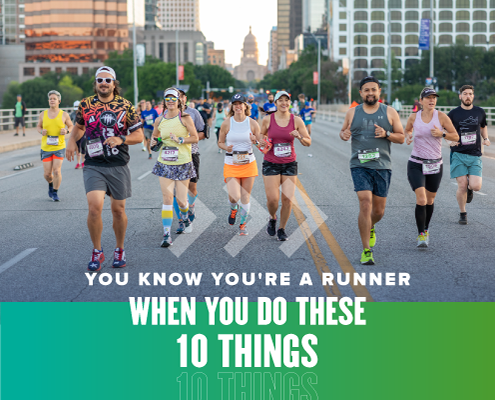 Group of 7 runners running side-by-side on South Congress Avenue during the Austin Marathon. Text on design reads You Know You're a Runner When You Do These 10 Things. Read more at https://youraustinmarathon.com/youre-a-runner/