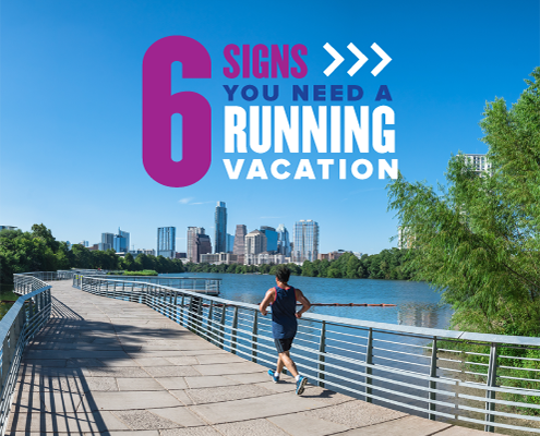 A runner jogs on the trail around Town Lake with the Austin skyline in the background. Text on design reads 6 Signs You Need a Running Vacation. Read more about why you need a runcation at https://youraustinmarathon.com/you-need-a-runcation/
