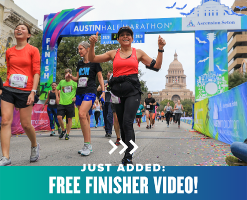 Runners excitedly cross the Austin Half Marathon finish line. Text on design reads Just Added: Free Finisher Video and refers to the free, personalized finisher video all finishers will get at the 2022 Austin Marathon. Read more at https://youraustinmarathon.com/free-personalized-finisher-video/