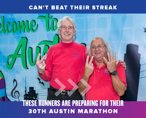 Rick Kaven and Steven Boone pose in front of a banner at an Austin Marathon expo. They're two of the three runners (Douglas Yee is not pictured) preparing to run their 30th Austin Marathon in 2022. Read more at https://youraustinmarathon.com/their-30th-austin-marathon/