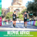 Two Austin Marathon pacers cross the finish line at the 2020 Austin Marathon. Text on design reads Helpful Austin Half Marathon Advice from the Austin Marathon Pacers. Read more at https://youraustinmarathon.com/austin-half-marathon-advice/