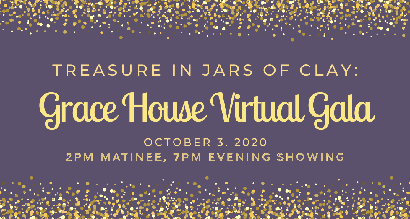 Grace House Virtual Gala!