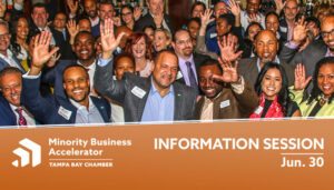 Tampa Bay Chamber's Minority Business Accelerator Info Session for Cohort '23
