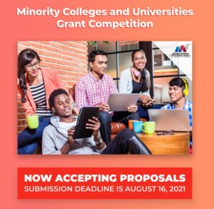 Minority Colleges and Universities Grant Competition