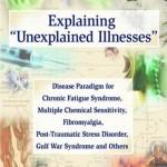 Explaining Unexplained Illnesses
