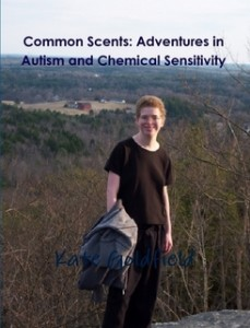 Common Scents: Adventures with Autism and Chemical Sensitivity