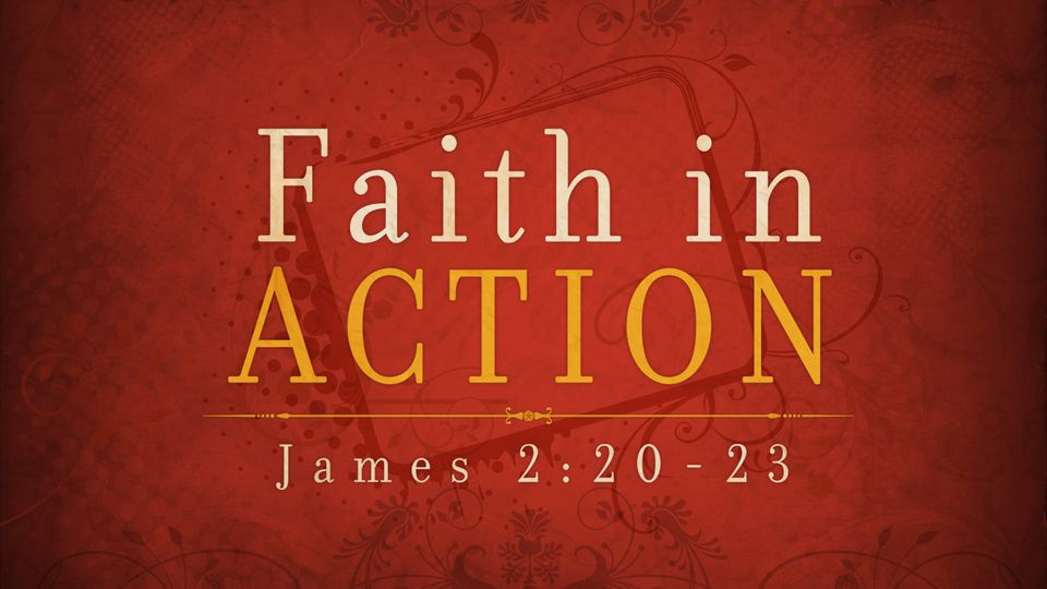 July 25: Faith in Action, Pt. 3