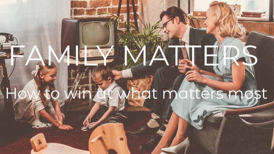 Sept 5: Family Matters, Pt. 1