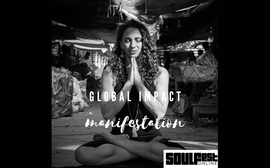 SOULFest International – Global Impact Manifestation
