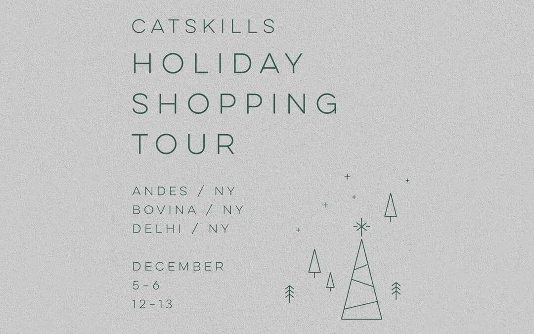 CATSKILLS HOLIDAY SHOPPING TOUR