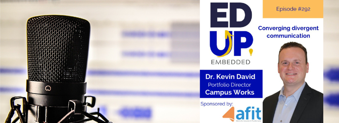 Kevin David of CampusWorks on The Ed Up Experience Podcast