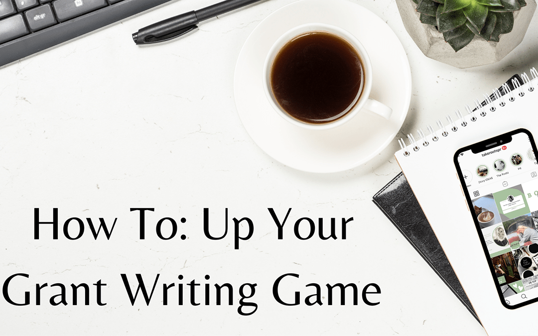 Up Your Grant Writing Game