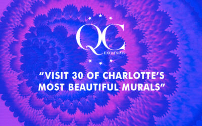 QC Exclusive: Visit 30 of Charlotte's Most Beautiful Murals
