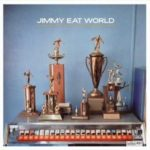 Hear You Me by Jimmy Eat World